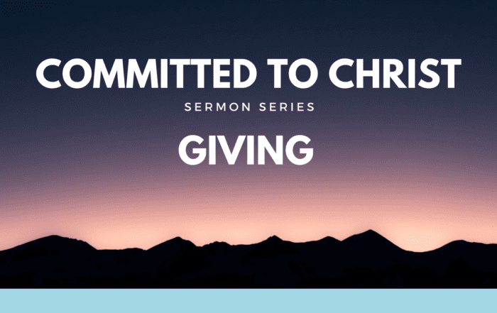 Committed to Christ - Giving