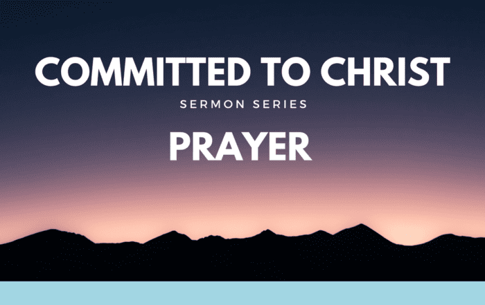 Committed to Christ - Prayer