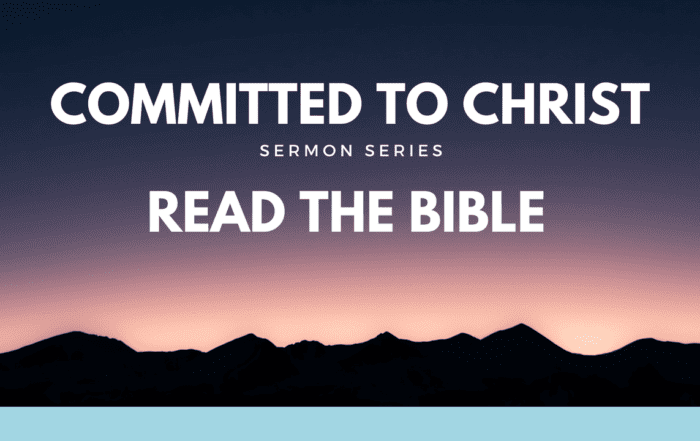 Committed to Christ Read the Bible