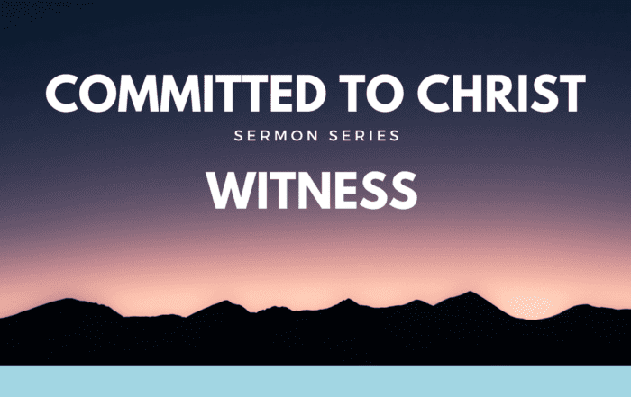 Committed to Christ Witness