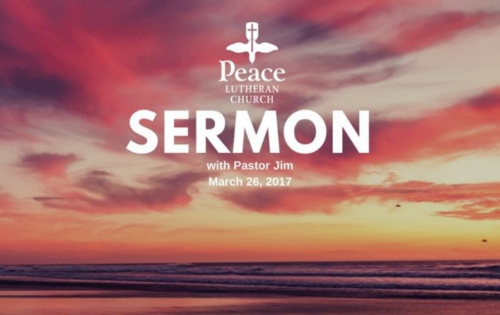 Sermon March 26, 2017