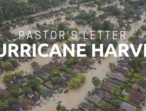 Pastor's Letter – Hurricane Harvey