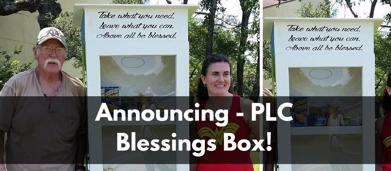 Announcing - PLC Blessings Box