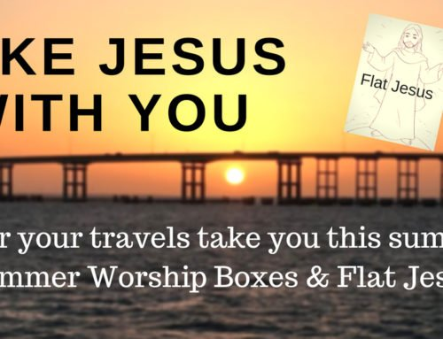 SUMMER WORSHIP BOXES & FLAT JESUS