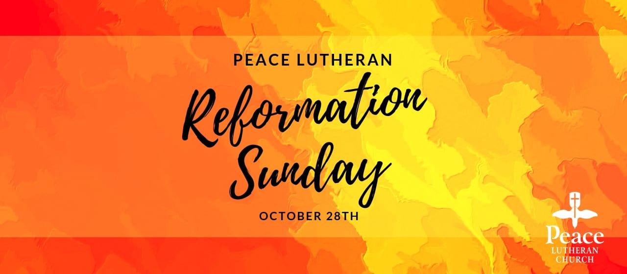 Reformation Sunday October 28