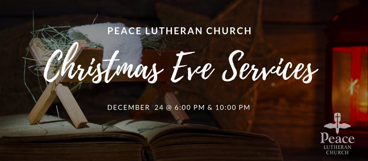 Christmas Eve Services 6pm and 10pm
