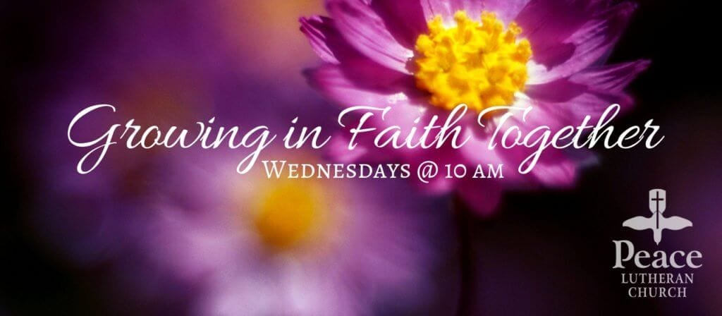 GIFT - Growing in Faith Together Wednesdays at 10am