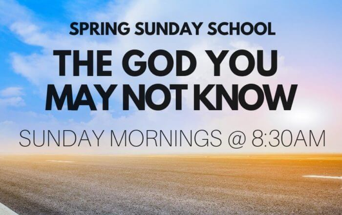 Sunday School - The God You May Not KNow