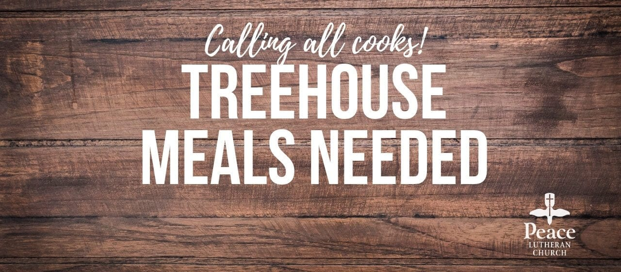 Treehouse Meals - Cooks Needed