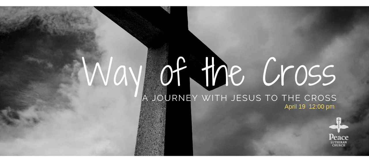Way of the Cross April 19 12pm