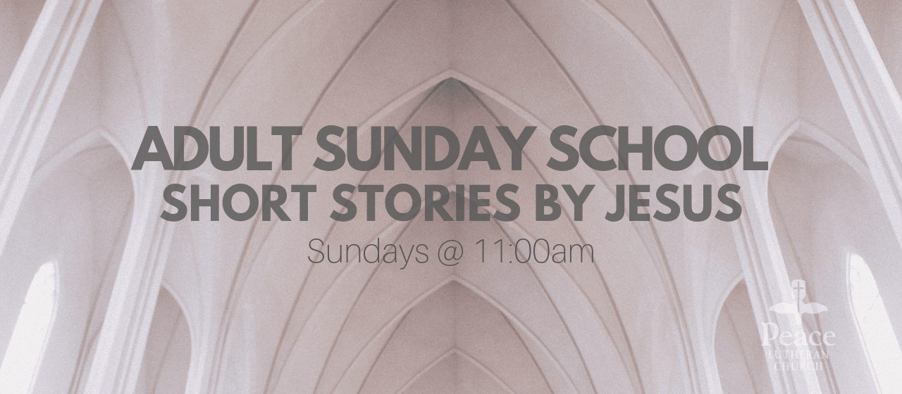 Adult Sunday School Summer 2019 Sundays at 11am