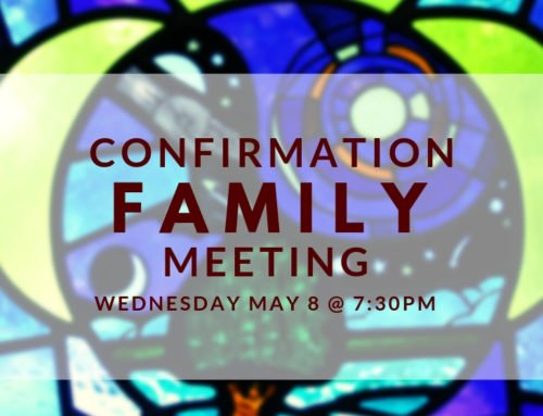 Confirmation Family Meeting 5/08/19