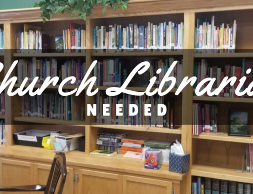 Church Librarian Needed