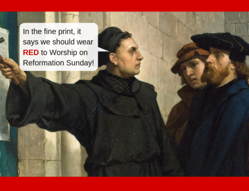 Wear Red on Reformation Sunday 2019!