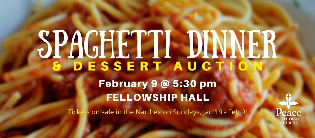 Spaghetti Dinner & Dessert Auction