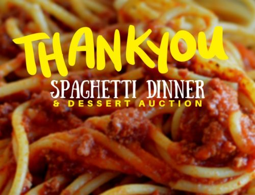 Thanks For A Great Spaghetti Supper and Dessert Auction!