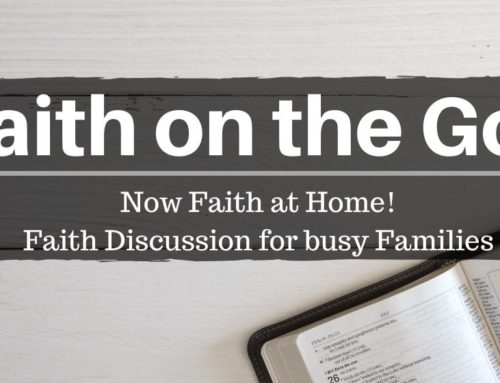 Faith on the Go! Parable of Two Sons