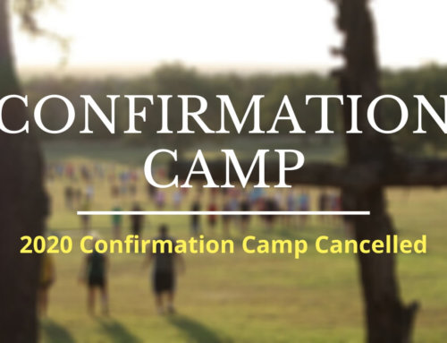 Confirmation Camp is Cancelled for 2020