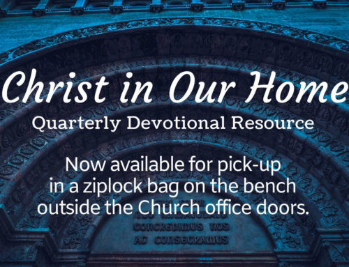 Christ in Our Home Daily Devotional – 3rd Quarter 2020