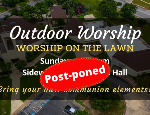 Outdoor In-Person Worship Service Postponed