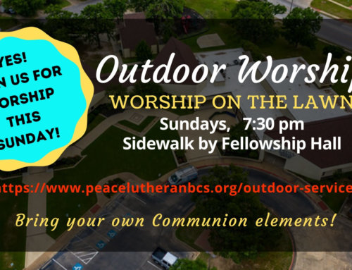 Yes – Outdoor Evening Worship – August 9, 2020