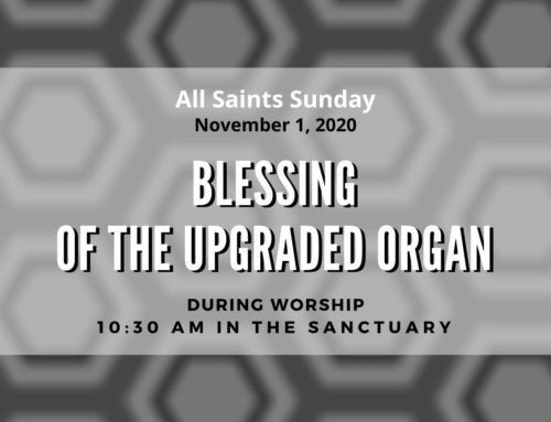 Blessing of the Peace Upgraded Organ