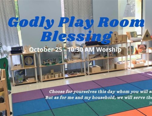 Dedication of Godly Play Room
