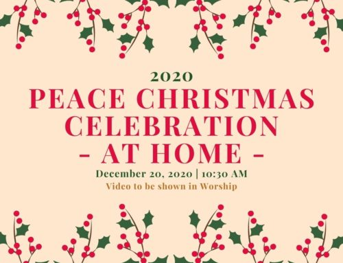 2020 Peace Christmas Celebration – At Home