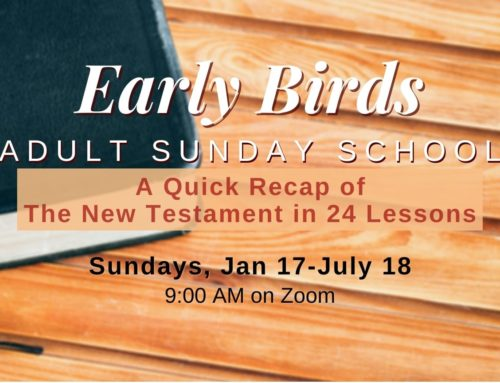Early Bird Sunday School – Spring 2021