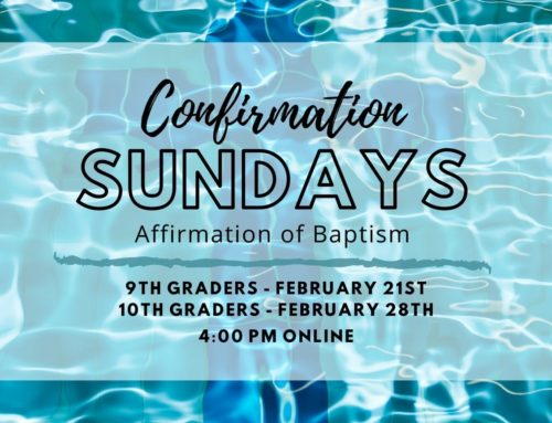 Confirmation Sundays – Affirmation of Baptism for PLC Youth