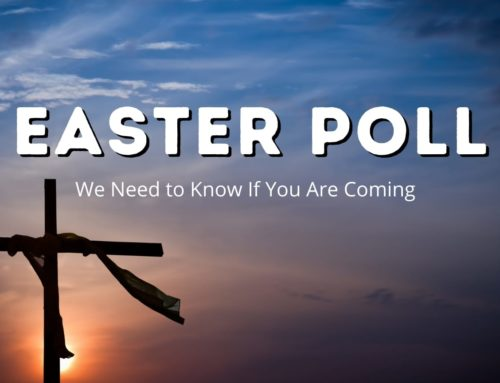 Easter 2021 Poll – Are You Coming