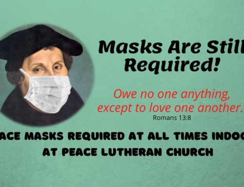 Face Masks Are Still Required – March 5, 2021